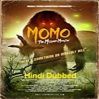 Momo The Missouri Monster Hindi Dubbed