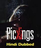 Pickings Hindi Dubbed