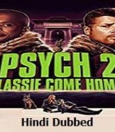 Psych 2: Lassie Come Home Hindi Dubbed