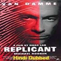 Replicant Hindi Dubbed