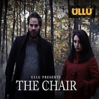 The Chair (2020) Ullu