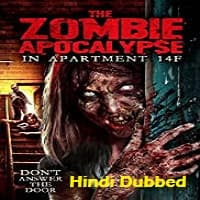 The Zombie Apocalypse in Apartment 14F Hindi Dubbed