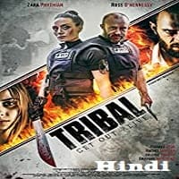 Tribal Get Out Alive Hindi Dubbed