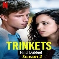 Trinkets (2020) Season 2 Hindi Dubbed