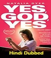 Yes God Yes 2020 Hindi Dubbed