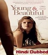 Young & Beautiful Hindi Dubbed