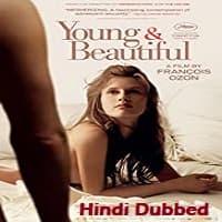 Young & Beautiful Hindi Dubbed