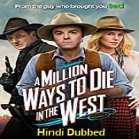 A Million Ways to Die in the West Hindi Dubbed