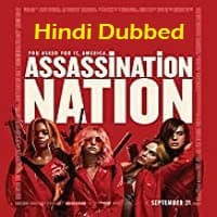 Assassination Nation Hindi Dubbed