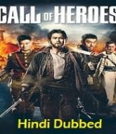 Call of Heroes Hindi Dubbed