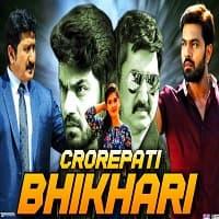 Crorepati Bhikhari Hindi Dubbed