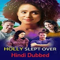Holly Slept Over Hindi Dubbed