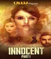 Innocent (Part 1) Ullu