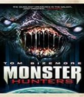 Monster Hunters Hindi Dubbed