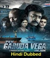 PSV Garuda Vega Hindi Dubbed