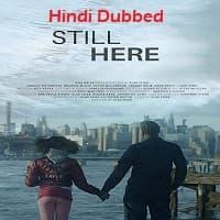 Still Here Hindi Dubbed