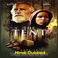The Tent Hindi Dubbed