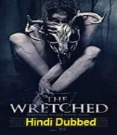 The Wretched Hindi Dubbed