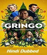 Gringo Hindi Dubbed
