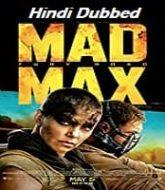 Mad Max: Fury Road Hindi Dubbed