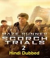 Maze Runner 2 Hindi Dubbed