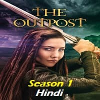 The Outpost (2018) Hindi Dubbed Season 1