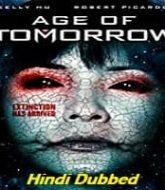 Age of Tomorrow Hindi Dubbed