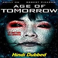 Age of Tomorrow Hindi Dubbed