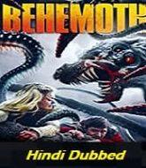 Behemoth Hindi Dubbed