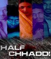 Half Chaddi (2020) Hindi Season 1
