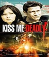 Kiss Me Deadly Hindi Dubbed