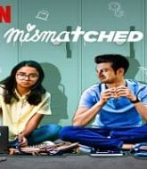 Mismatched (2020) Hindi Season 1