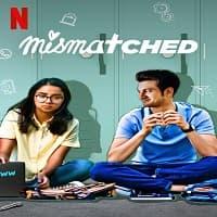 Mismatched (2020) Hindi Season 1