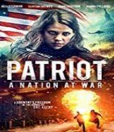 Patriot: A Nation at War Hindi Dubbed
