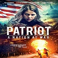 Patriot: A Nation at War Hindi Dubbed