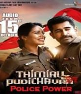 Police Power (Thimiru Pudichavan) Hindi Dubbed