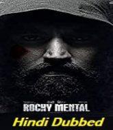 Rowdy Rocky (Rocky Mental 2020) Hindi Dubbed