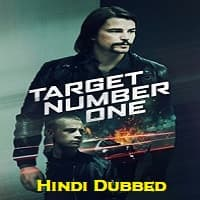 Target Number One Hindi Dubbed