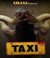 Taxi (2020) Ullu