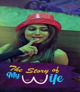 The Story of My Wife (2020) Hindi Season 1