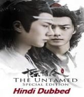 The Untamed 2020 Hindi Dubbed Season 1