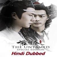 The Untamed 2020 Hindi Dubbed Season 1