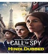 A Call To Spy 2020 Hindi Dubbed