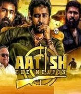 Aatish The Weapon Hindi Dubbed