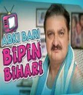 Abki Baari Bipin Bihari (2020) Hindi Season 1