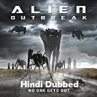 Alien Outbreak Hindi Dubbed