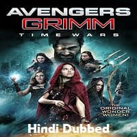 Avengers Grimm: Time Wars Hindi Dubbed