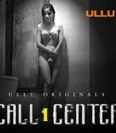 Call Center (Part 1) Ullu