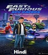 Fast & Furious Spy Racers (2020) Hindi Season 3