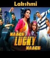 Lakshmi (Naach Lucky Naach) Hindi Dubbed